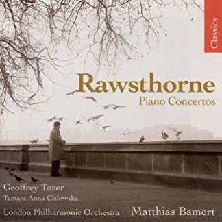 Rawsthorne –  Piano Concertos Nos. 1 and 2