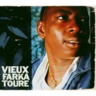 Vieux Farka Toure – Vieux Farka Toure