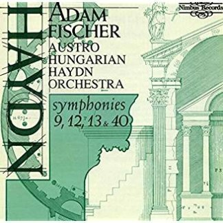 Haydn Symphonies 9,12,13 & 40 – Adam Fischer (Cut)