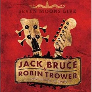 Jack Bruce And Robin Trower – Seven Moons Live