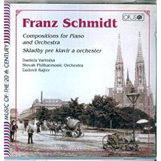 Franz Schmidt –  Compositions for Piano and Orchestra