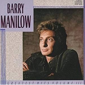 Barry Manilow – Greatest Hits, Vol. 3
