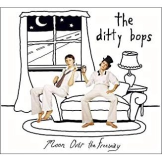 The Ditty Bops – Moon Over The Freeway