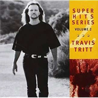 Travis Tritt – Super Hits Series, Vol. 2