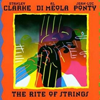 Stanley Clarke, Al Di Meola, Jean-Luc Ponty – The Rite Of Strings (Sticker on cover)