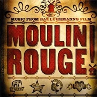 Moulin Rouge! – Music from Baz Luhrmann's Film
