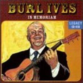 Burl Ives – In Memoriam