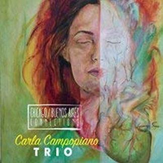 Carla Campopiano Trio – Chicago – Buenos Aires Connections SS