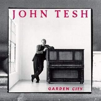 John Tesh – Garden City