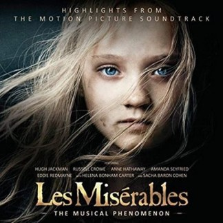 Les Miserables – Highlights from the Motion Picture Soundtrack