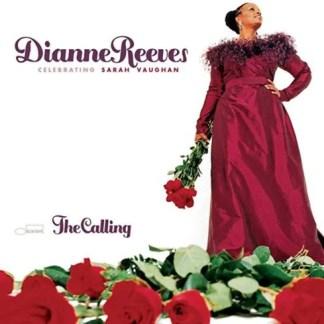 Dianne Reeves – The Calling – Celebrating Sarah Vaughan