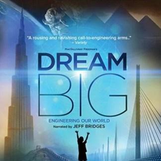 IMAX: Dream Big: Engineering Our World 4K UHD – Jeff Bridges (4K UHD + 3D Blu-Ray + Blu-ray + Digital) Not Rated SS