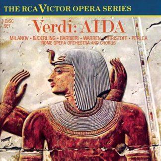 Verdi – Aida – Milanov – Bjoerling – Jonel Periea (3 CDs)