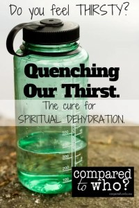 spiritual thirst dehydration quenching
