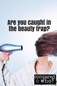 are you caught in the beauty trap