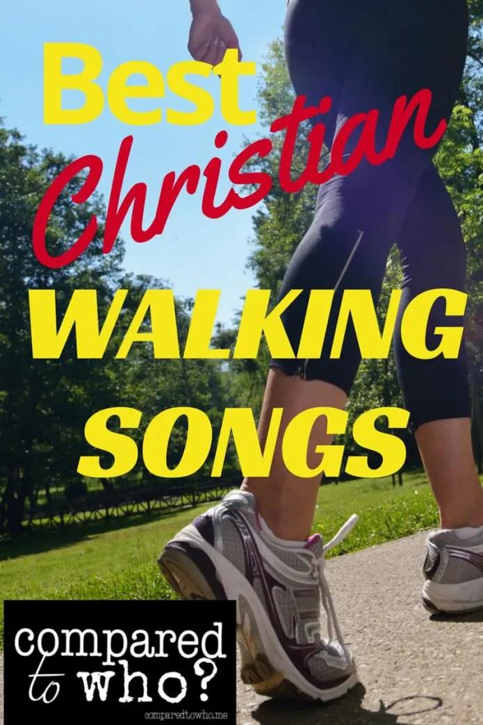 Best Christian Songs for Walking