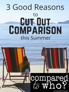 Three Reasons to Cut Out Comparison