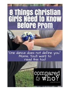 What Christian girls need to know about their value and beauty before they go to prom