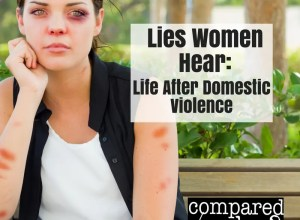 Lies women hear during domestic violence