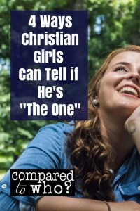 4 ways for christian girls to tell if their boyfriend is the one