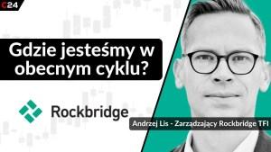 Najbliższe 1,5 roku upłynie pod znakiem wzrostów na rynku akcji, wskazuje Andrzej Lis.