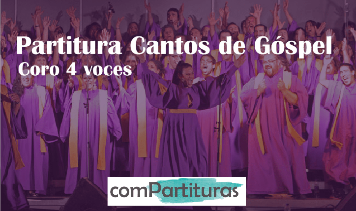 Partitura Cantos de Góspel - Coro 4 voces - Compartituras