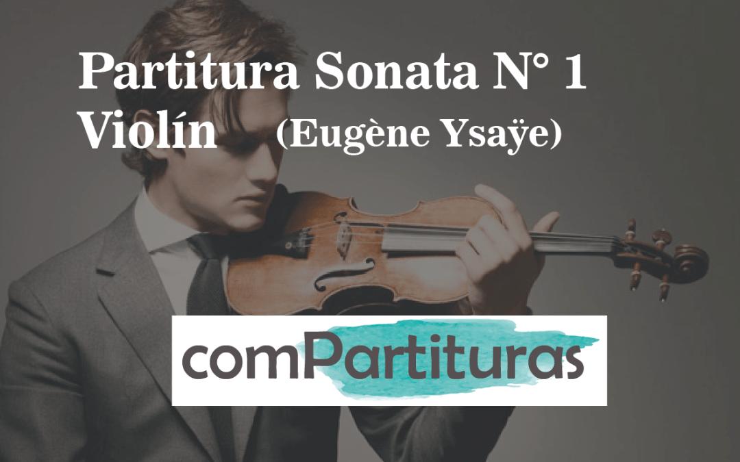 Partitura Sonata N° 1 – Violín – Eugène Ysaÿe