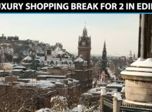 Win a Luxury Shopping Break for Two to Edinburgh and ...