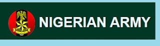 The Nigerian Army 77 Regular Recruit Intake 2018/ Finance Corps Recruitment