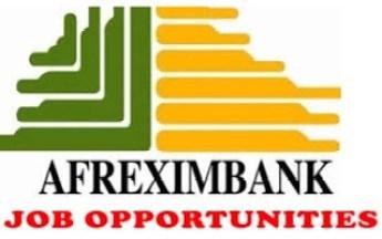 7 Job Vacancies at African Export Import Bank (Afreximbank) - Apply Now