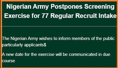 Nigerian Army 77RRI Recruitment 2018/New Intake Screening Date