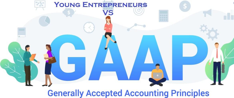 This is how GAAP works for Start-up Entrepreneurs