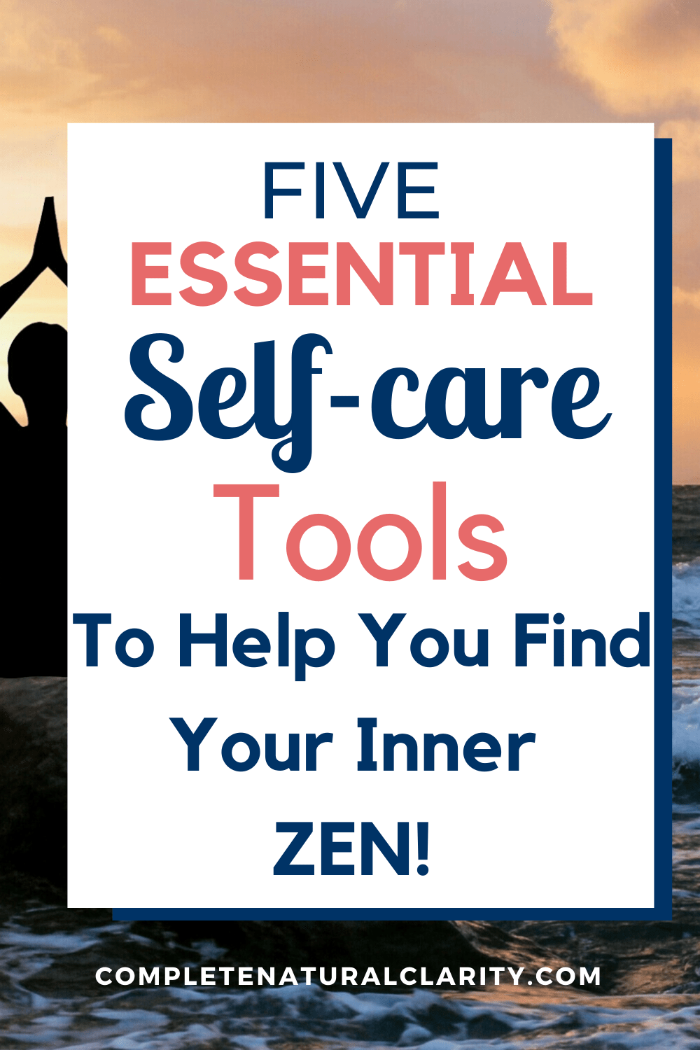 5 Essential Self-care Tools to Help You Find Your Inner Zen!