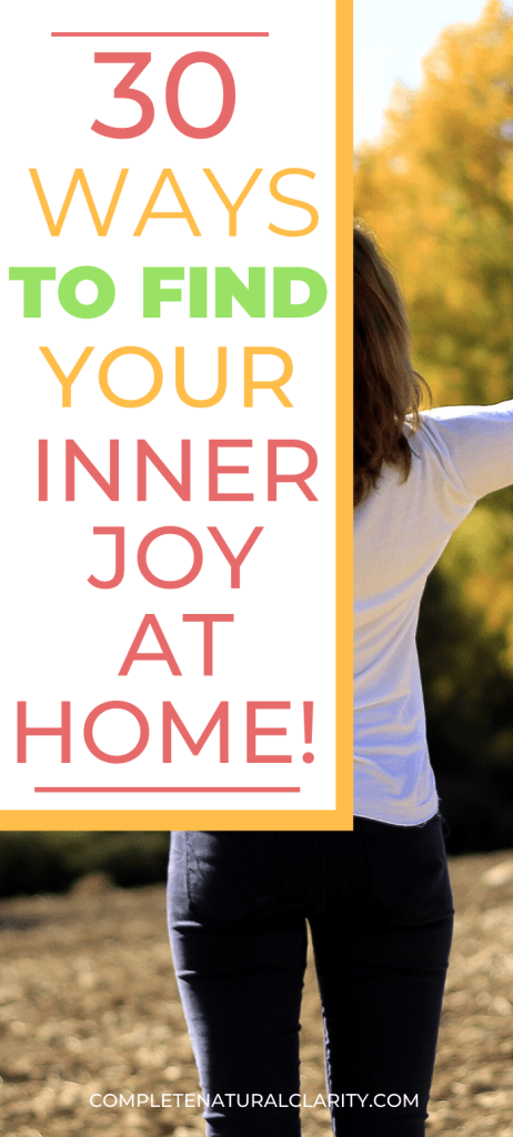 30 Ways to Find Your Inner Joy During a Quarantine! Let's try to focus on what we CAN control during this time of fear and uncertainty. Learn 30 uplifting, inspiring activities that you can do at home to make the most of your time indoors, reducing stress, easing depression, & adding some peace to your days during this health crisis! #covid19 #activitiesathome #anxietyrelief #stressrelief #findingjoy #personaldevelopment