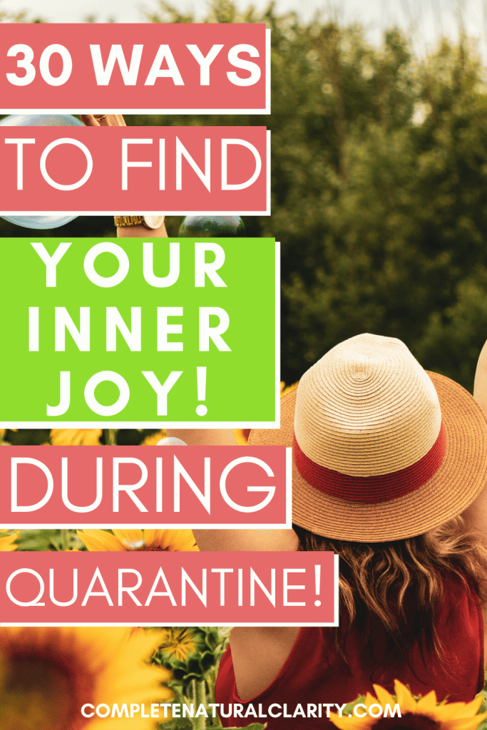 30 Ways to Relieve Stress & Find Your Inner Joy During a Quarantine! Let's try to focus on what we CAN control during this time of uncertainty. Learn 30 uplifting, inspiring activities that you can do at home to make the most of your time indoors, reducing stress, easing depression, & adding some peace to your days during this health crisis! #covid19 #activitiesathome #anxietyrelief #stressrelief #findingjoy #personaldevelopment
