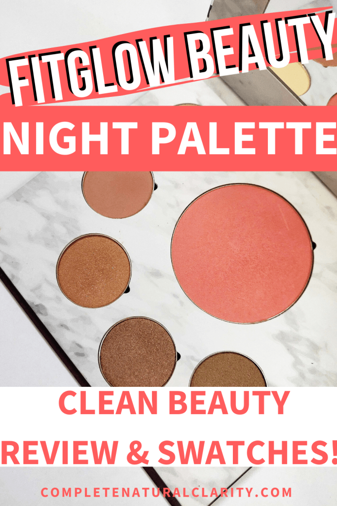 Fitglow Beauty Night Palette! Click to read my review with detailed swatches of one of my favorite Clean Beauty Makeup Palettes that's mineral-based, dye-free, & infused with plant healing organic ingredients for makeup that not only looks amazing, but is actually GOOD for your skin! Truly #doubledutybeauty & the colors are perfect for both day & night makeup looks! #greenbeautyreviews #fitglowbeauty #naturalmakeup #eyeshadowpalette #blush #cleanbeauty #safemakeup