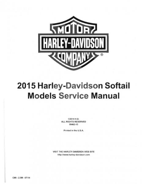 2015 Harley Davidson Softail Models (FLS, FLSTC, FLSTN