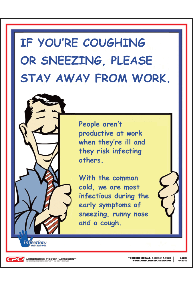 If You are Sick Stay Away from Work