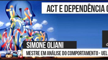 Sorteio de uma inscrição para o Curso: ACT e Dependência Química - Instituto Continuum. 13