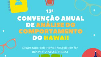 13ª Convenção de Análise do Comportamento do Hawaii 15
