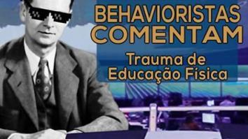ACearácast Episódio 54: Behavioristas comentam: Trauma de Educação Física 19