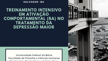 Curso: Treinamento Intensivo em Ativação Comportamental (BA) no Tratamento da Depressão Maior- Bahia 23