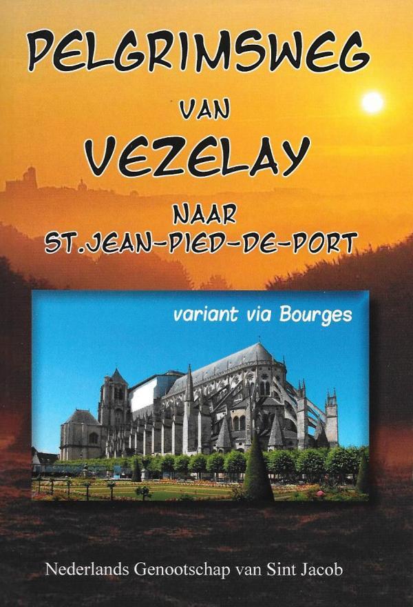 Pelgrimsweg van Vézelay naar St. Jean-Pied-de-Port - Variant via Bourges (Via Lemovicensis)