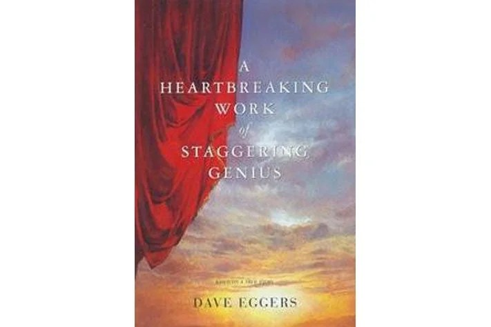 A Heartbreaking Work of Staggering Genius book cover.