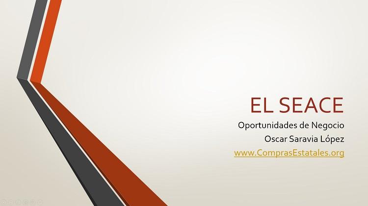 """Seminario On Line """"El SEACE – Oportunidades de Negocio"""""""