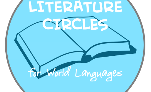 Literature circles for world languages are a way to get to know a text deeply through multiple readings and activities.