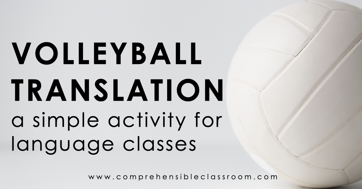 Volleyball translation is a simple activity for language classes. It is a reading activity that focuses on meaning.