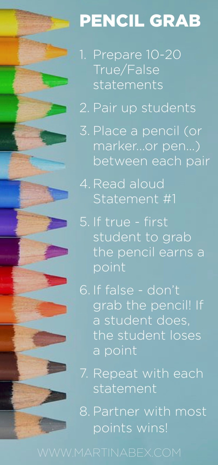 Pencil Grab is a super easy game to use in your classes: students play in pairs, and all they need is a pencil! All YOU need is a list of a T/F statements--which you can make up on the fly!