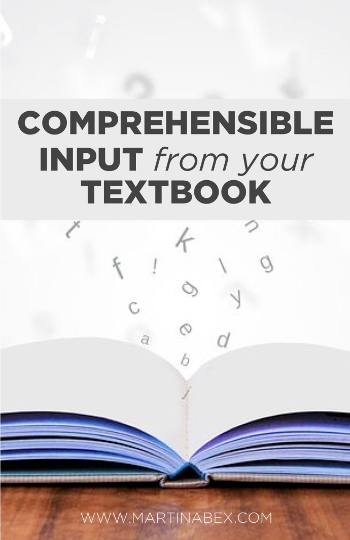 Once you learn how to make input comprehensible, you can use anything as a source for CI--even your textbook!