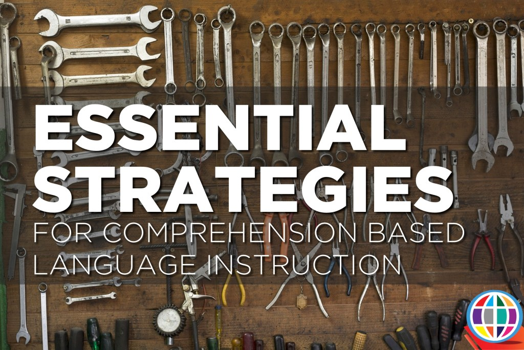 Learn which strategies are most essential for student success in a comprehension based classroom, where comprehensible input is king!